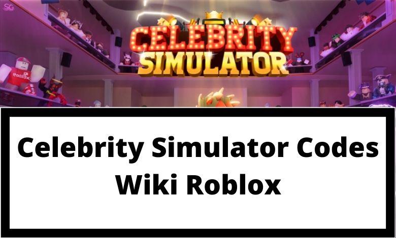 Celebrity Simulator Codes Wiki Roblox
