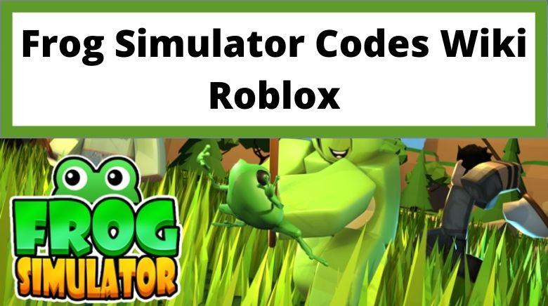 Frog Simulator Codes Wiki Roblox