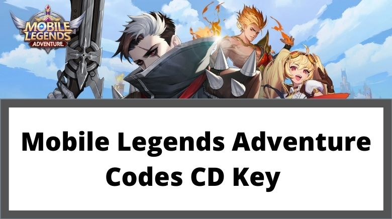 Mobile Legends Adventure Codes CD Key