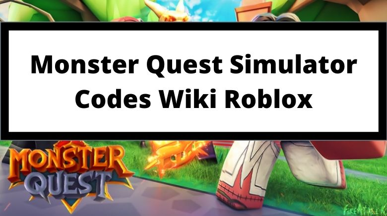 Monster Quest Simulator Codes Wiki Roblox