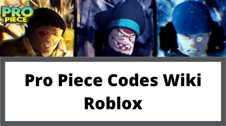 Pro Piece Codes Wiki Roblox