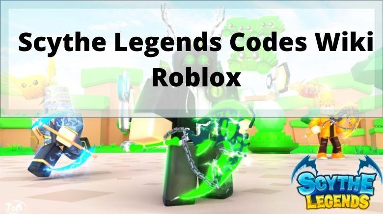 Scythe Legends Codes Wiki Roblox