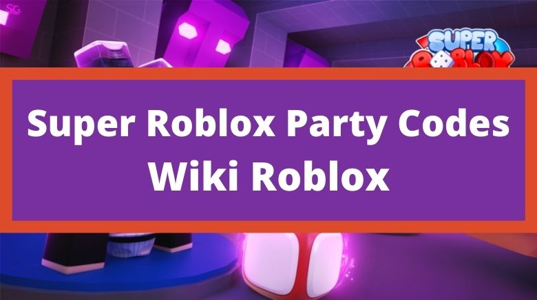 Super Roblox Party Codes Wiki Roblox