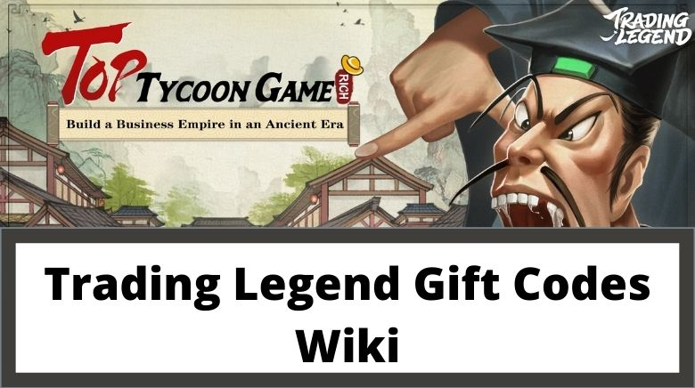 Trading Legend Gift Codes Wiki
