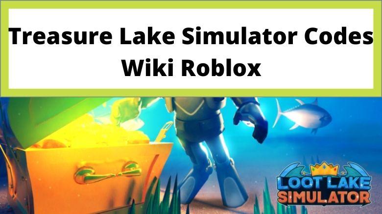 Treasure Lake Simulator Codes Wiki Roblox