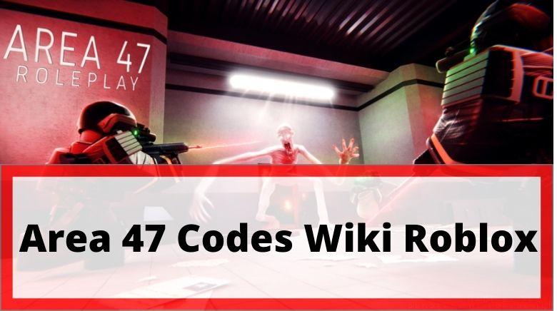 Area 47 Codes Wiki Roblox