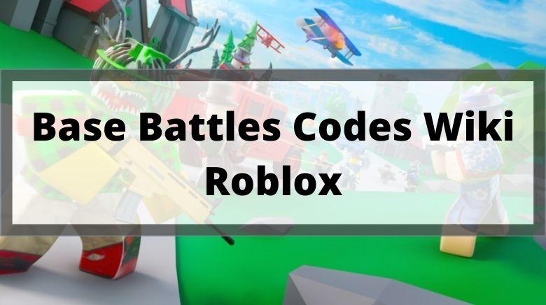 Base Battles Codes Wiki Roblox