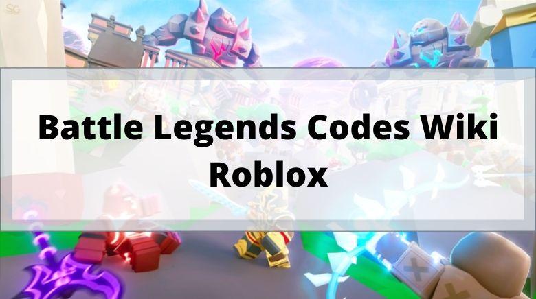 Battle Legends Codes Wiki Roblox
