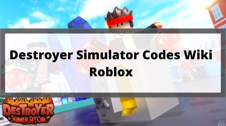 Destroyer Simulator Codes Wiki Roblox
