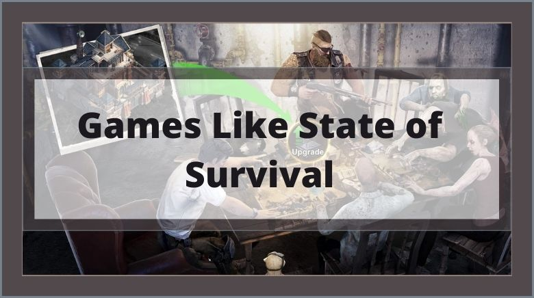 Games Like State of Survival