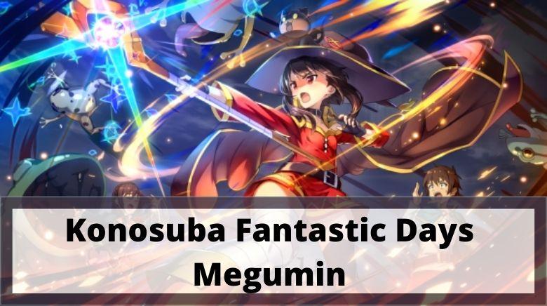 Konosuba Fantastic Days Megumin