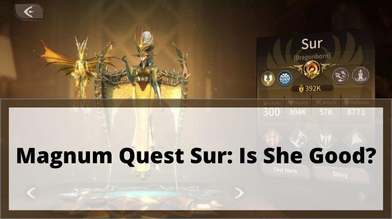 Magnum Quest Sur Is She Good