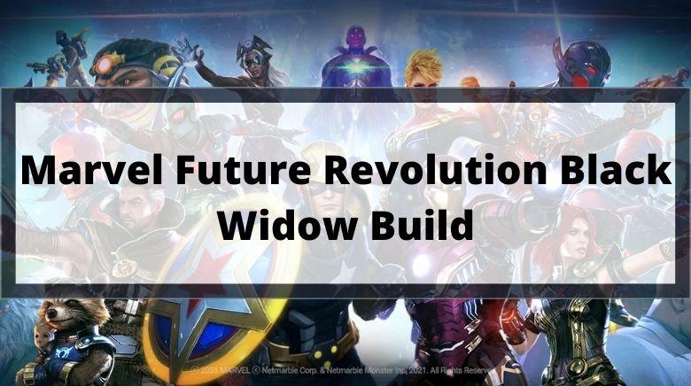 Marvel Future Revolution Black Widow Build