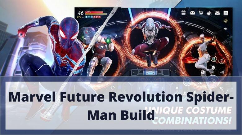 Marvel Future Revolution Spider Man Build