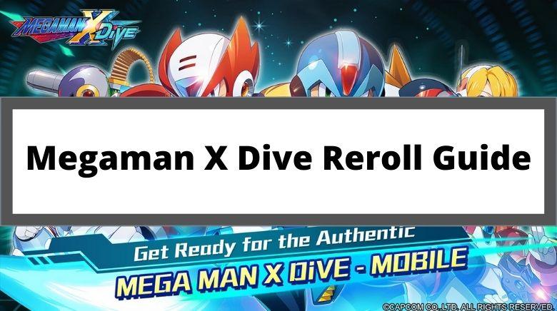 Megaman X Dive Reroll Guide