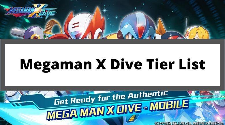 Megaman X Dive Tier List