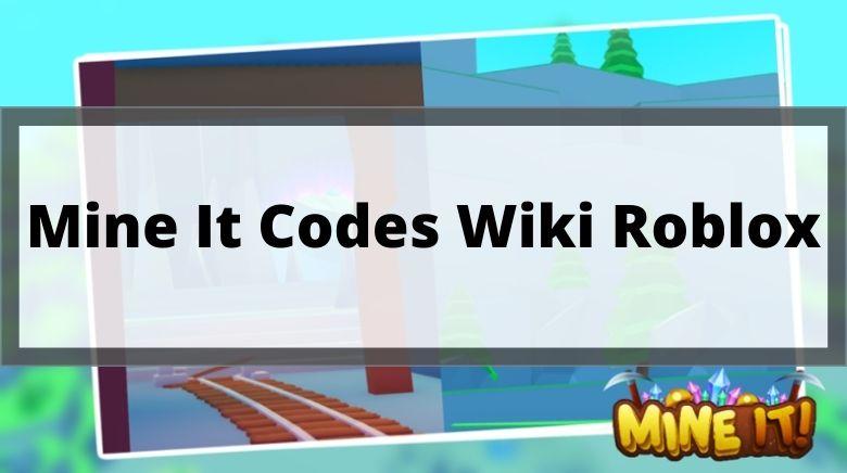 Mine It Codes Wiki Roblox