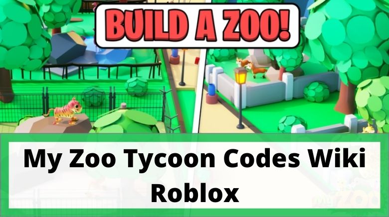 My Zoo Tycoon Codes Wiki Roblox