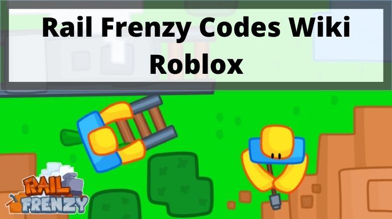 Rail Frenzy Codes Wiki Roblox