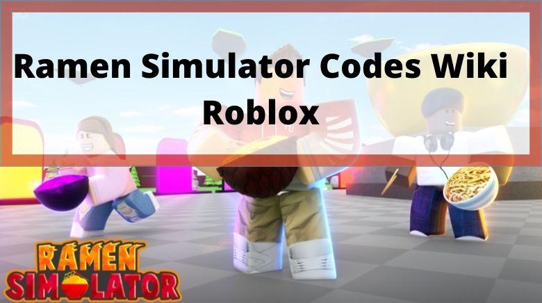 Ramen Simulator Codes Wiki Roblox
