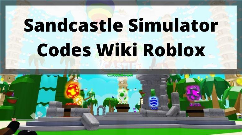 Sandcastle Simulator Codes Wiki Roblox