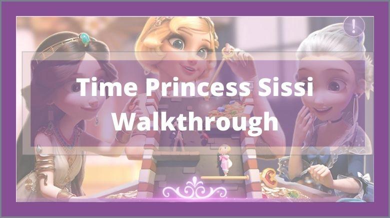 Time Princess Sissi Walkthrough