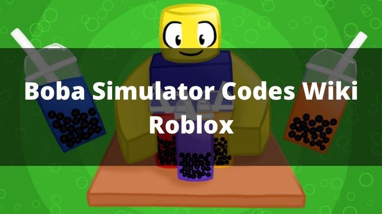 Boba Simulator Codes Wiki Roblox