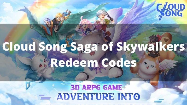 Cloud Song Saga of Skywalkers Redeem Codes