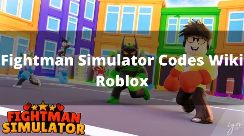 Fightman Simulator Codes Wiki Roblox