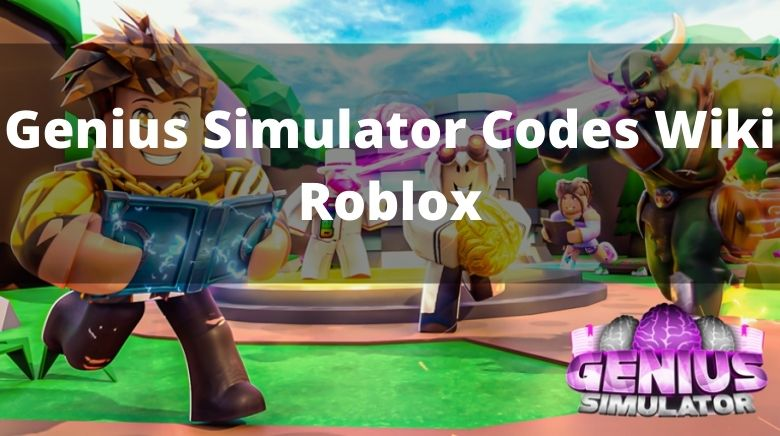 Genius Simulator Codes Wiki Roblox