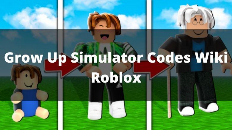 Grow Up Simulator Codes Wiki Roblox