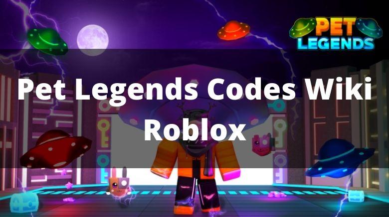 Pet Legends Codes Wiki Roblox