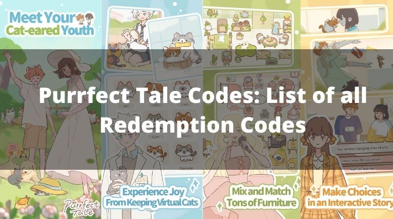 Purrfect Tale Codes List of all Redemption Codes