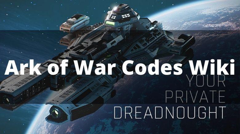 Ark of War Codes Wiki