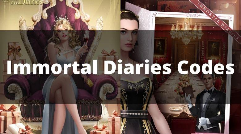 Immortal Diaries Codes