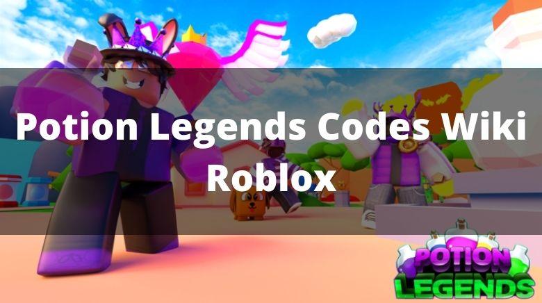 Potion Legends Codes Wiki Roblox