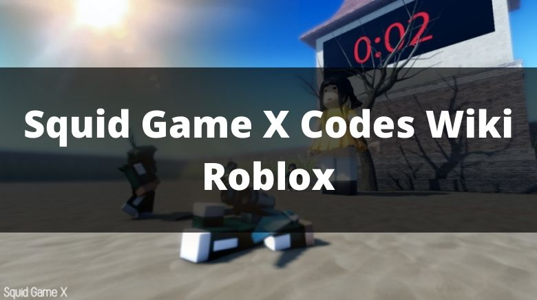Squid Game X Codes Wiki Roblox