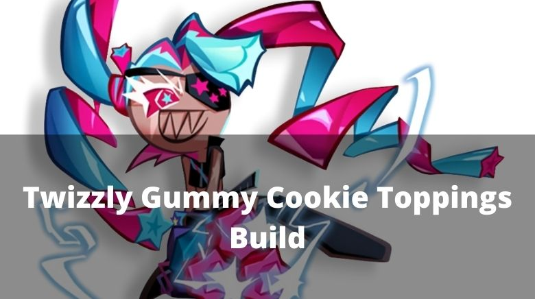 Twizzly Gummy Cookie Toppings Build