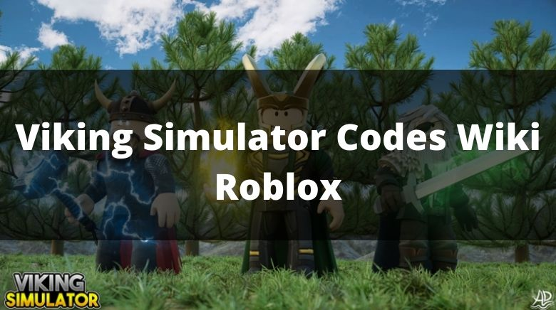 Viking Simulator Codes Wiki Roblox
